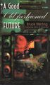 A Good Old-Fashioned Future (cover).jpg