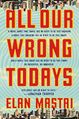All Our Wrong Todays (cover).jpg